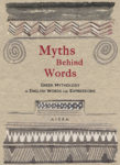 Myths Behind Words