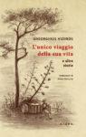 Gheorghios Viziinos, L'unico viaggio della sua vita e altre storie